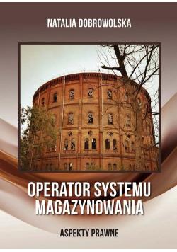 Operator systemu magazynowania