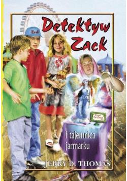 Detektyw Zack i tajemnica jarmarku T.7