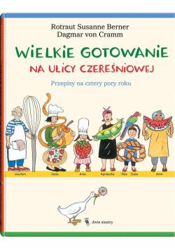 Wielkie gotowanie na ulicy Czereśniowej