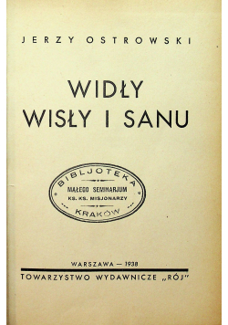 Widły Wisły i Sanu 1938 r