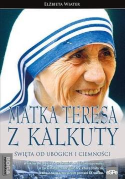 Przyjaciele Boga Matka Teresa z Kalkuty