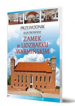 Przewodnik il. Zamek w Lidzbarku Warmińskim