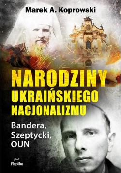 Narodziny ukraińskiego nacjonalizmu