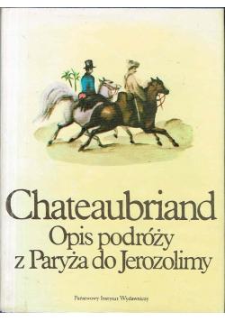 Chateaubriand Opis podróży z Paryża do Jerozolimy