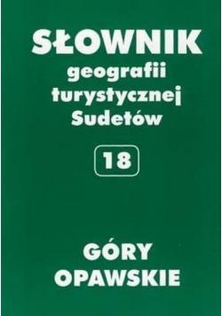 Słownik geografii turystycznej Sudetów 18 Góry Opawskie
