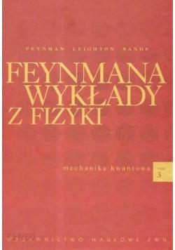 Feynmana wykłady z fizyki tom 3