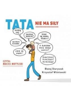 Tata nie ma siły audiobook