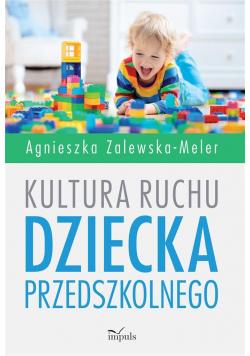 Kultura ruchu dziecka przedszkolnego