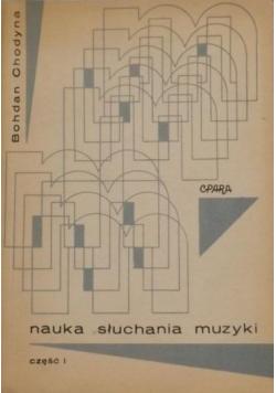 Nauka słuchania muzyki Część I