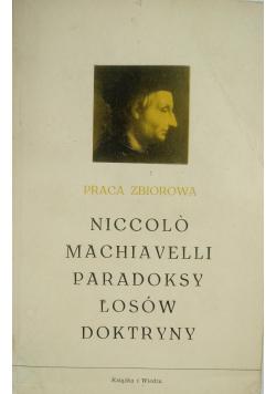 Niccolo Machiavelli paradoksy losów doktryny