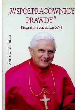 Współpracownicy prawdy Biografia Benedykta XVI