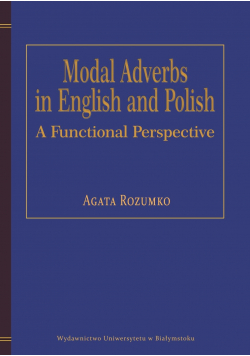 Modal adverbs in English and Polish A functional perspective