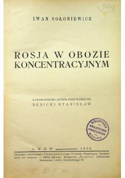 Rosja w obozie koncentracyjnym 2 tomy 1938 r.
