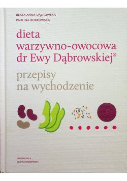 Dieta warzywno owocowa dr Ewy Dąbrowskiej Przepisy na wychodzenie