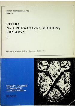 Studia nad polszczyzną mówioną Krakowa Tom 1