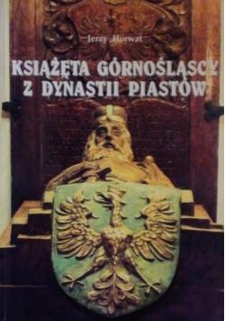 Książęta górnośląscy z dynastii Piastów