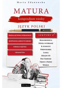 Matura. Kompedium wiedzy. J. polski
