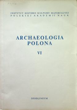 Archaeologia polona VI