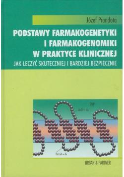 Podstawy farmakogenetyki i farmakogenomiki w praktyce klinicznej