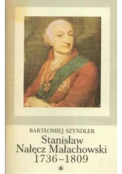 Stanisław Nałęcz Małachowski 1736 - 1809