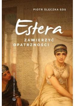 Zawierzyć opatrzności Rekolekcje do Estera
