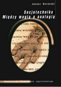 Socjotechnika między magią a analogią