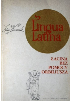 Lingua Latina Łacina bez pomocy Orbiliusza
