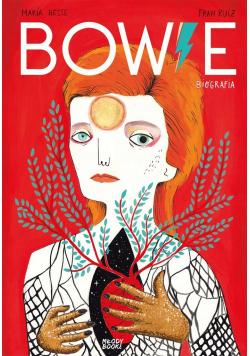 Bowie. Biografia