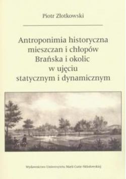 Antroponimia historyczna mieszczan i chłopów...