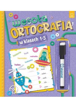 Wesoła ortografia w klasach 1-3