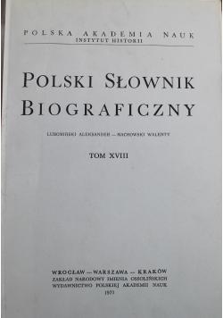 Polski słownik biograficzny tom XVIII