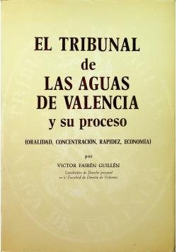 Et Tribunal de las aguas de Valencia y su proceso