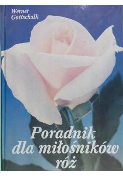 Poradnik dla miłośników róż