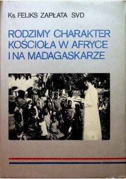 Rodzimy charakter kościoła w Afryce i na Madagaskarze