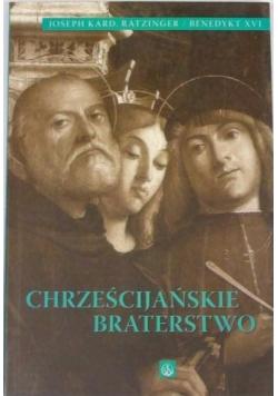 Chrześcijańskie Braterstwo