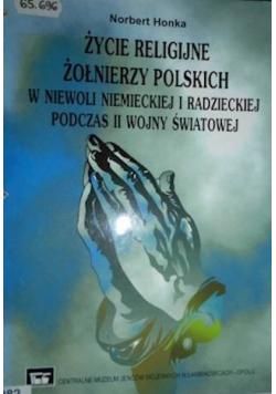 Życie religijne żołnierzy polskich w niewoli niemieckiej i radzieckiej podczas II wojny światowej