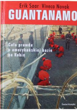 Guantanamo Cała prawda o amerykańskiej bazie na Kubie