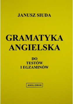 Gramatyka angielska do testów i egzaminów