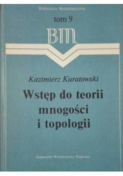 Wstęp do teorii mnogości i topologii Tom 9