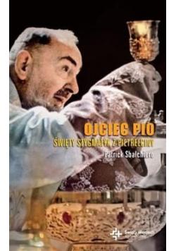 Ojciec Pio Święty stygmatyk Z Pietrelciny