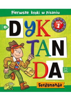Dyktanda Ferdynanda. Pierwsze kroki w pisaniu SP 1