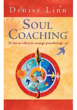 Soul Coaching, 28 dni na odkrycie...w.2