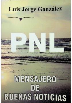 PNL Mensajero de Buenas Noticias