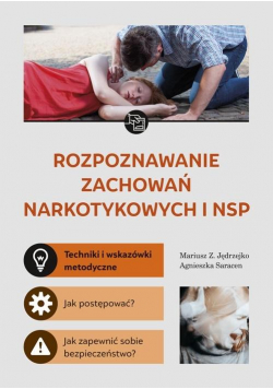 Rozpoznawanie zachowań narkotykowych i NSP