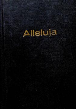 Alleluja zbiór śpiewów mszalnych i pielgrzymkowych