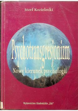 Psychotransgresjonizm. Nowy kierunek psychologii