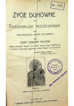 Życie duchowne czyli doskonałość chrześcijańska Tom II 1913 r