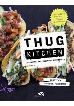 Thug Kitchen Gotowanie bez zbędnego pieprzenia