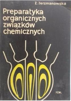 Preparatyka organicznych związków chemicznych