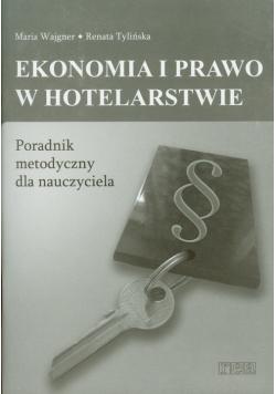 Ekonomia i prawo w hotelarstwie Poradnik metodyczny